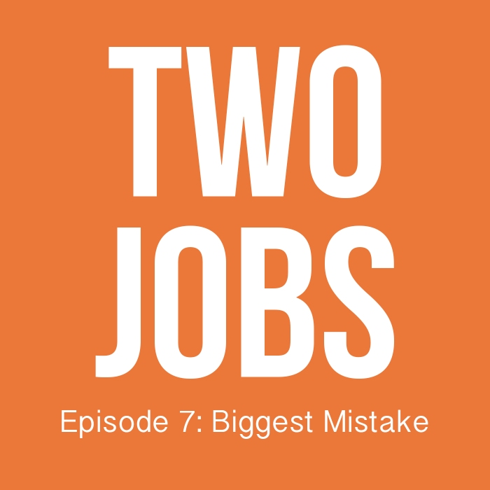 Two Jobs Podcast Episode 8